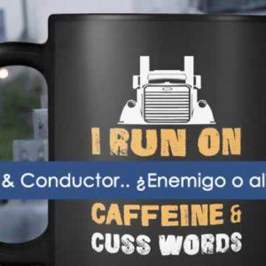 Cafe, enemigo o aliado del conductor